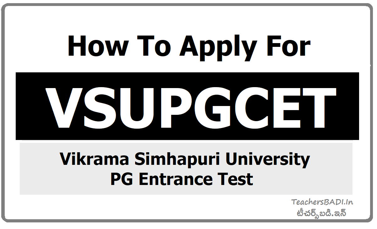 How To Apply for VSUPGCET & Submit Online application form for VSUCET