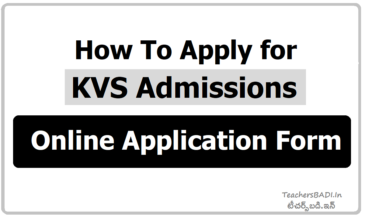 How To fill KVS Admissions Online Application Form