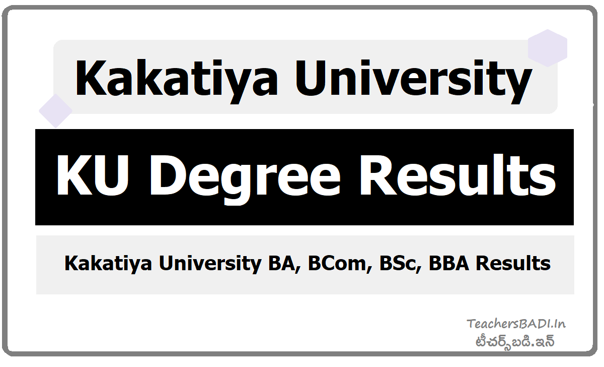 KU Degree Results (Kakatiya University BA,BCom,BSc,BBA Results)