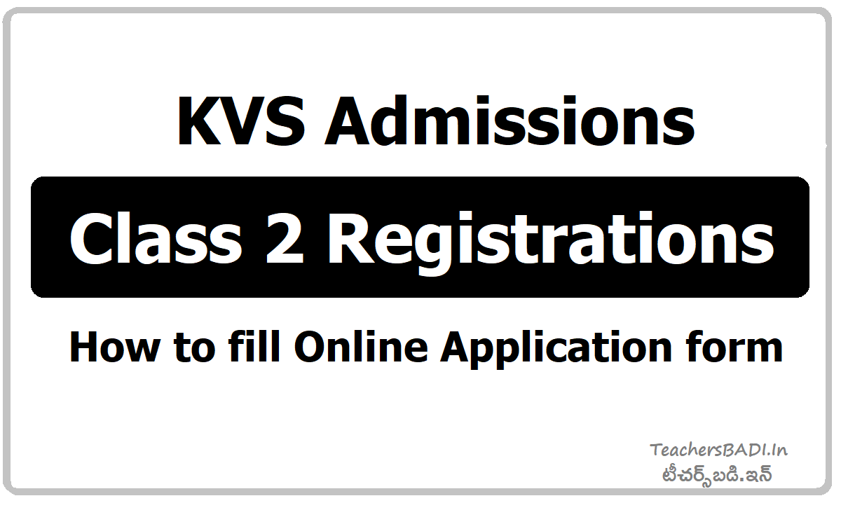 KVS Admissions Class 2 Registrations & How to fill Online Application form