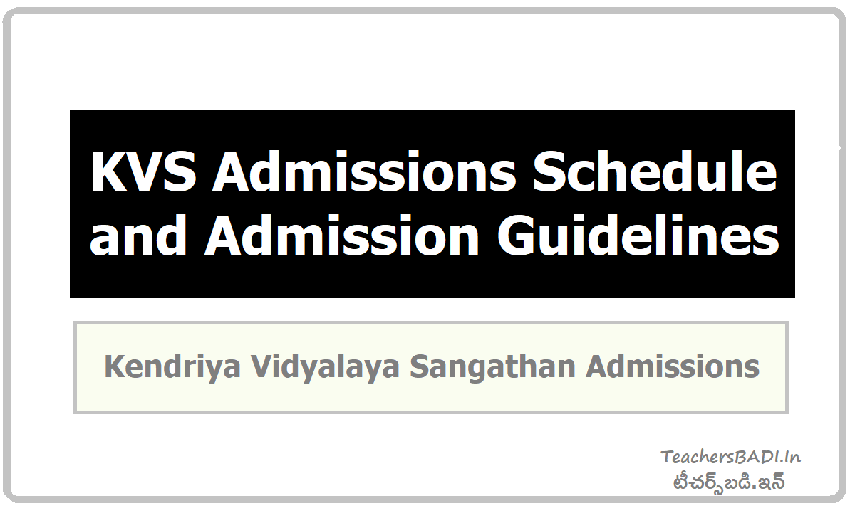 KVS Admissions Schedule & Admission Guidelines