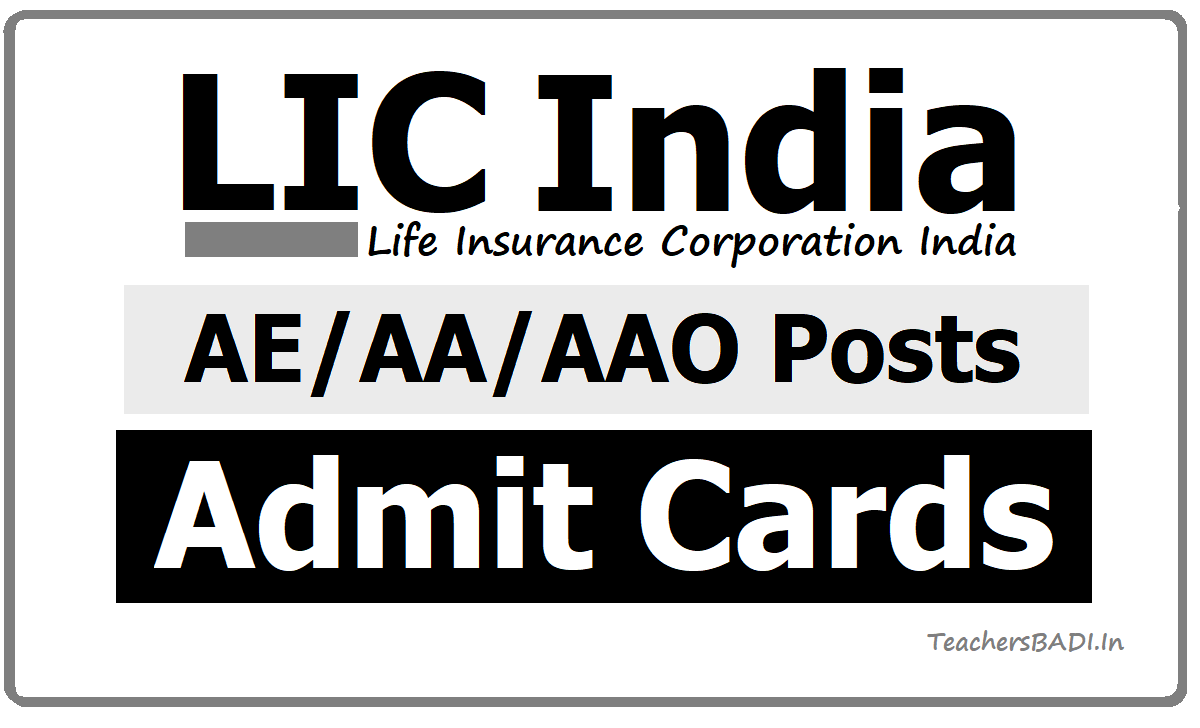 LIC AE AA AAO Posts Admit Cards