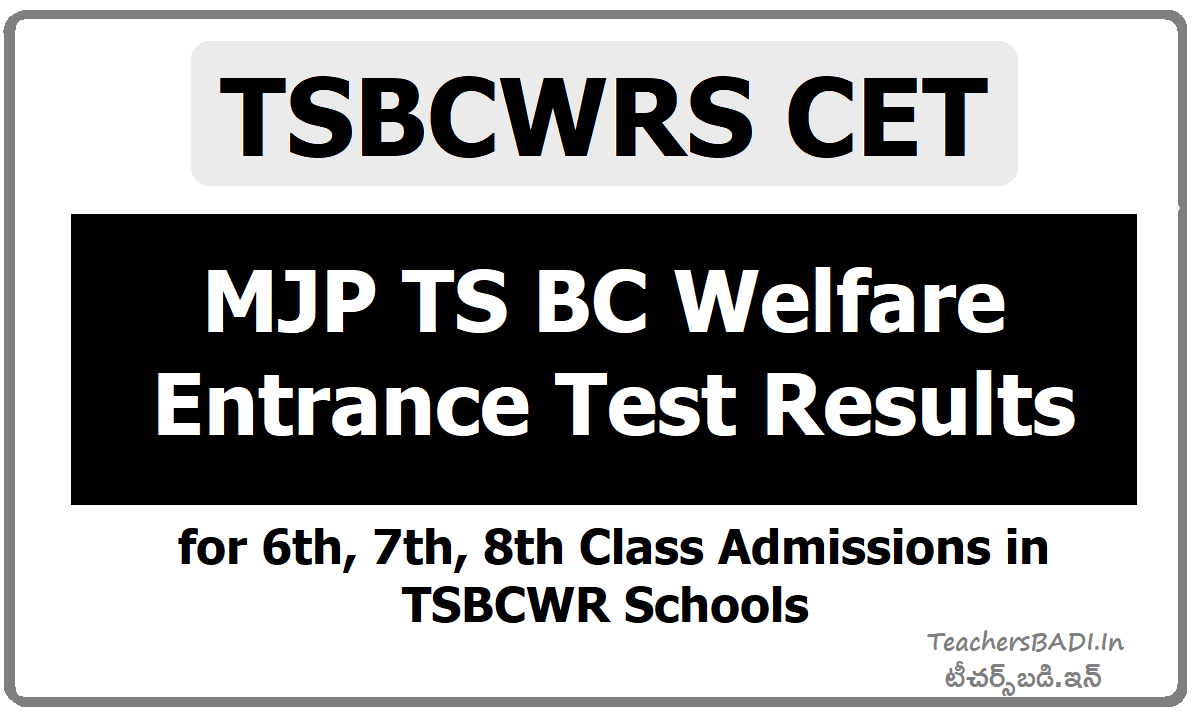 MJP TS BC Welfare 6th 7th 8th Class Entrance test Results, Merit List, Counselling Dates - TSBCWRS CET