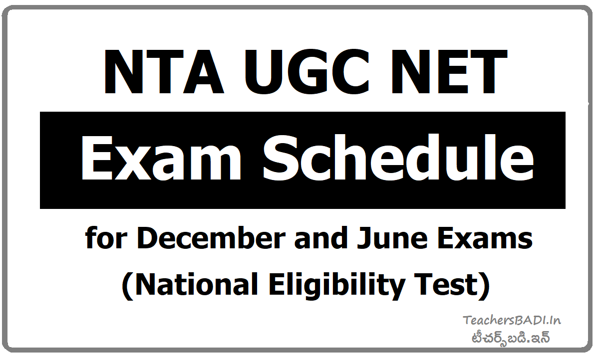 NTA UGC NET Exam Schedule for December & June Exams (National Eligibility Test)
