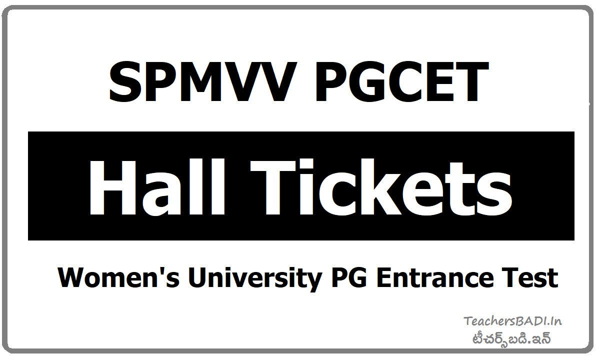 SPMVV PGCET Hall tickets Women's University PG Entrance Test