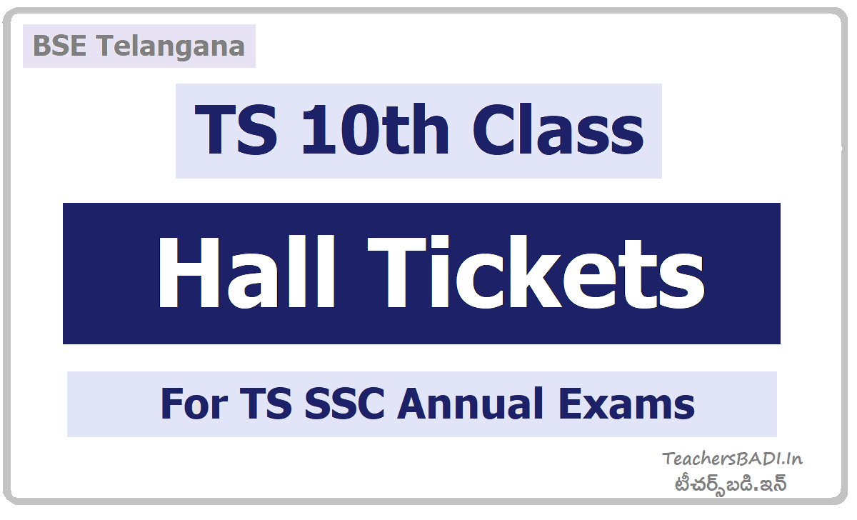 TS 10th Class Hall Tickets for SSC Exams