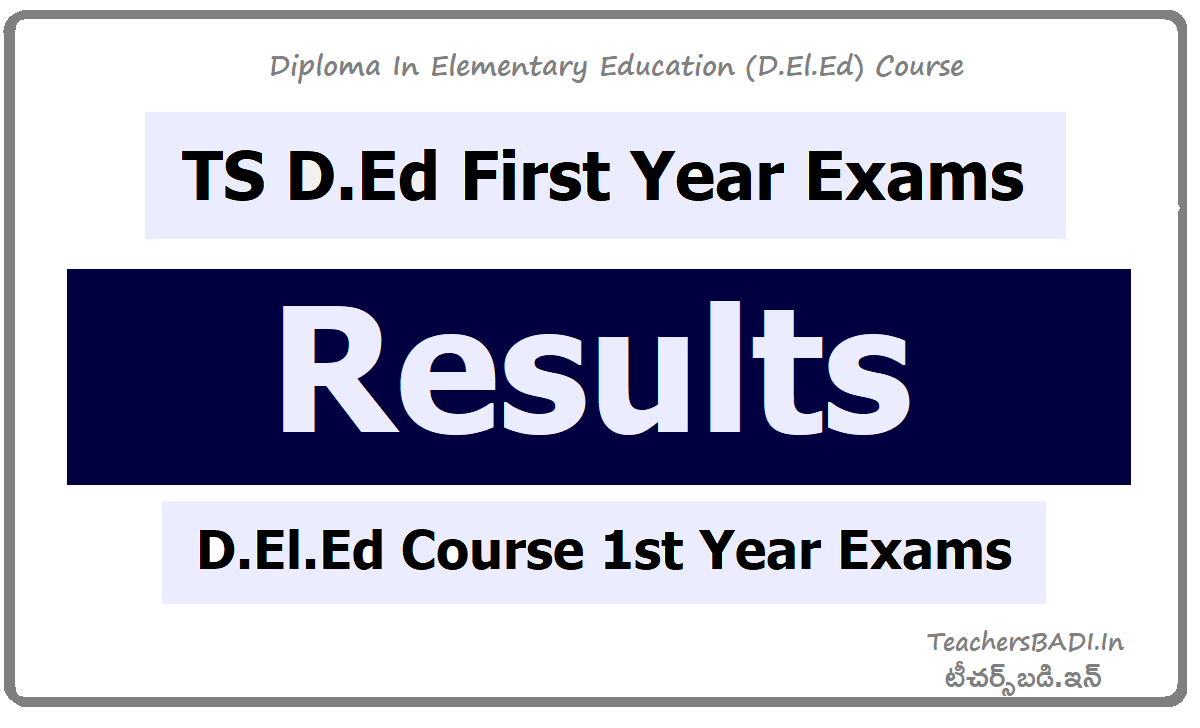 TS D.Ed First Year Exams Results of TS D.El.Ed 1st Year Exams & Check Here