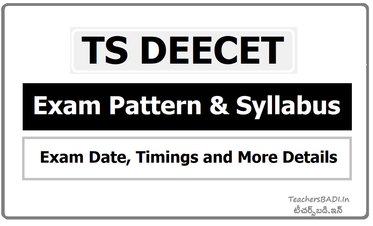 TS DEECET Exam Date, Timings, Exam Pattern & Syllabus