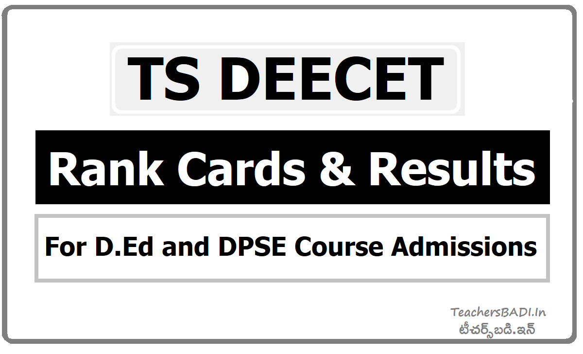 TS DEECET Rank Cards & Results for D.Ed and DPSE Course Admissions