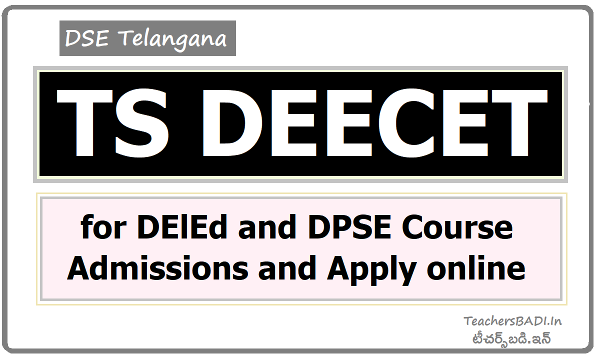 TS DEECET for DElEd & DPSE Course Admissions and Apply online
