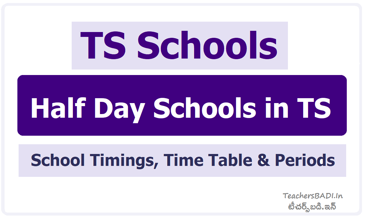 TS Half day Schools from March 15, School Timings, Time Table, Periods
