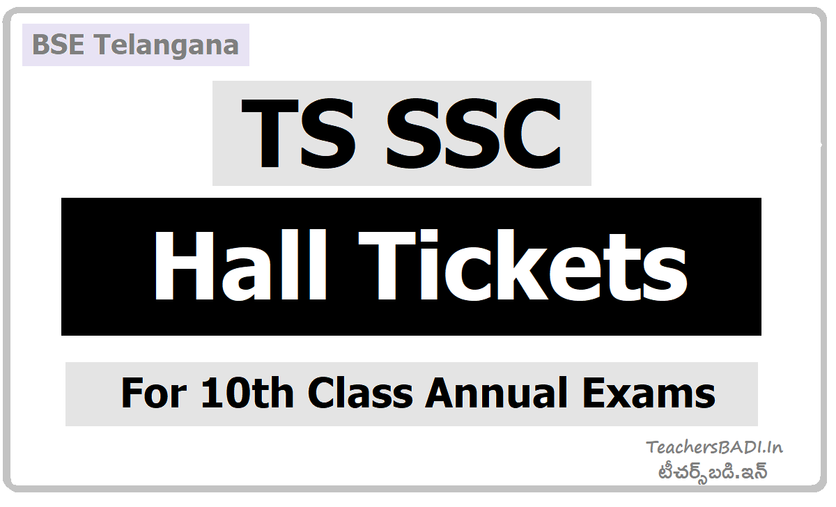 TS SSC Hall Tickets for 10th Class Exams