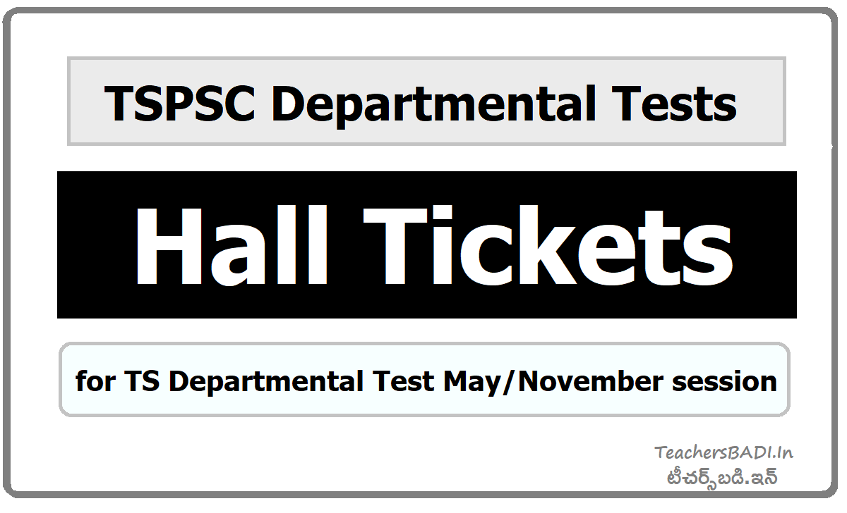 TSPSC Departmental tests Hall tickets of May November session and Exam dates