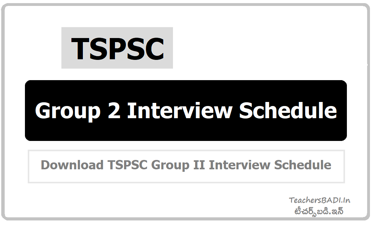 TSPSC Group 2 Interview Schedule & Week wise Schedule