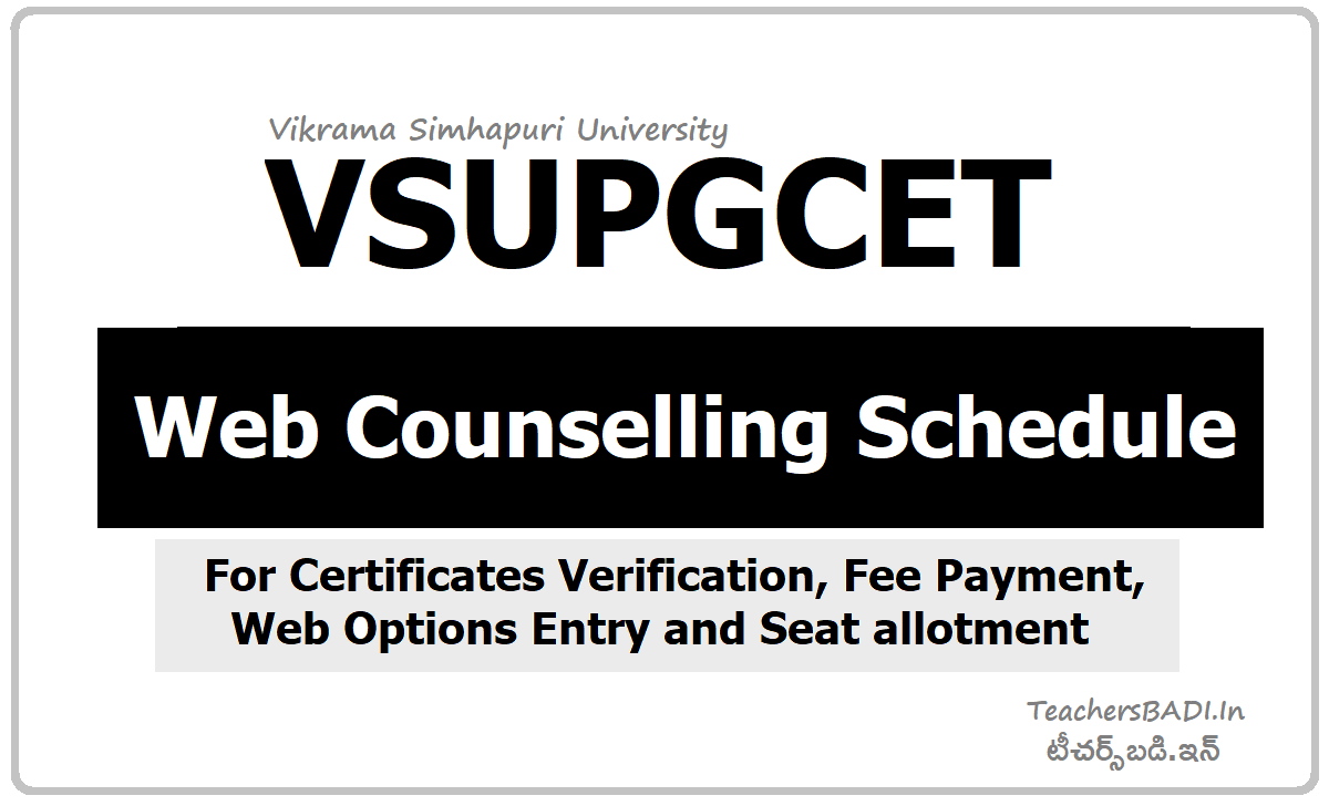 VSUPGCET Web Counselling Schedule for Certificates Verification for VSUCET