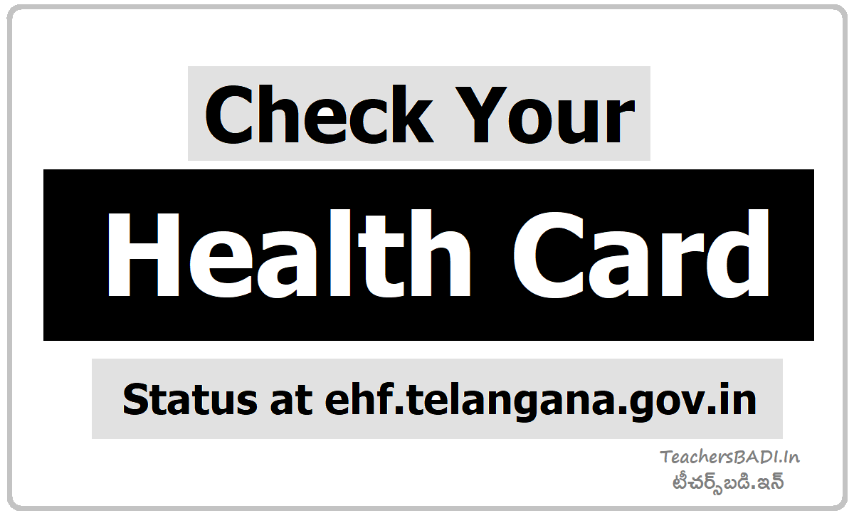 Check Your Health Card Status on ehf.telangana.gov.in