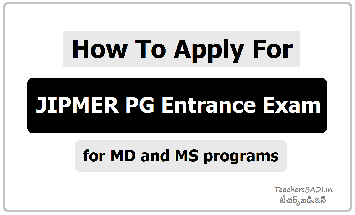 How To Apply for JIPMER PG Entrance Exam for MD and MS programs