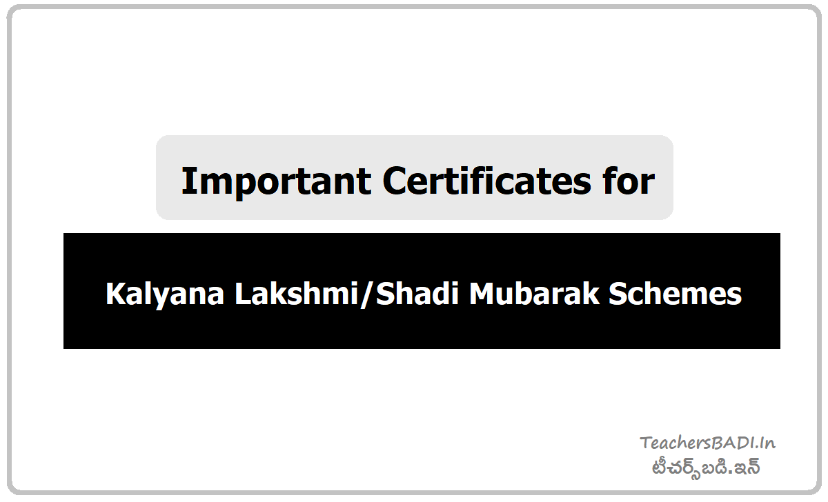 Important Certificates for Kalyana Lakshmi Shadi Mubarak Schemes