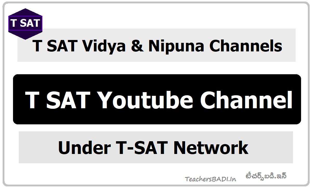 T SAT Youtube Channel - T SAT Vidya & Nipuna Channels under T SAT Network