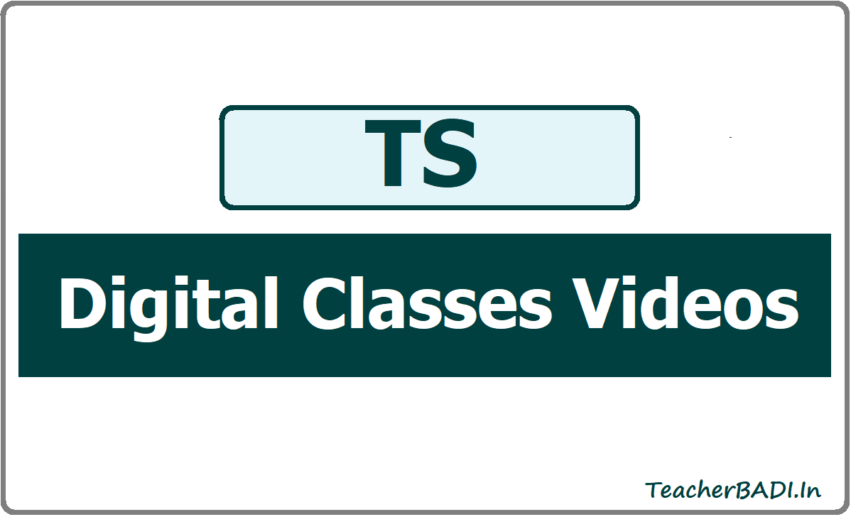 TS Digital Classes Videos