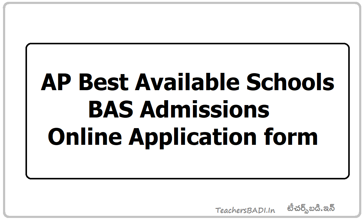 AP Best Available Schools BAS Admissions Online Application form