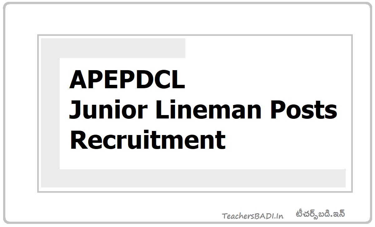 APEPDCL Junior Lineman Posts Recruitment