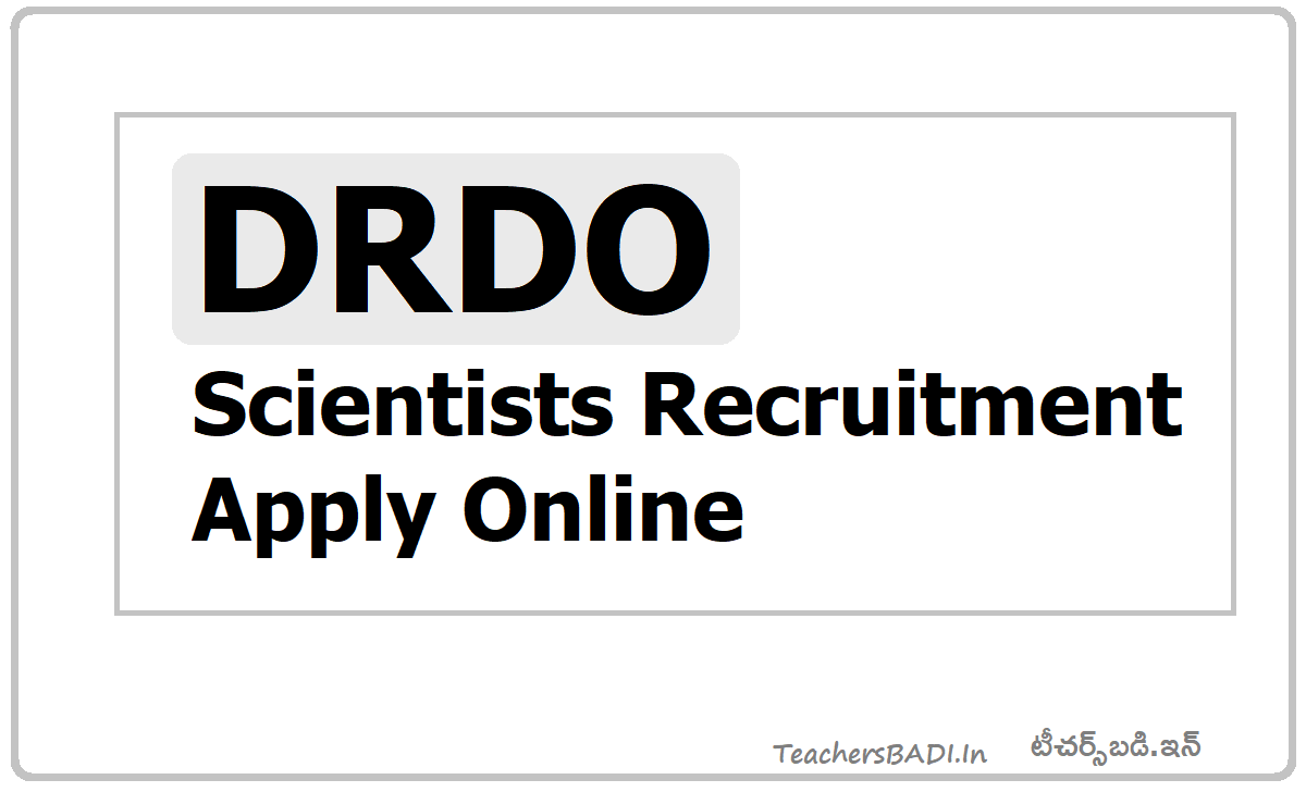 DRDO Scientists Recruitment 2020, Application form is available on DRDO website