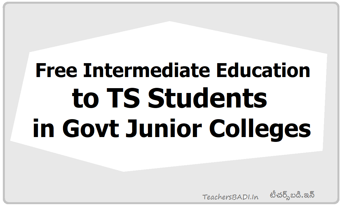 Free Intermediate Education to TS Students in Govt Junior Colleges