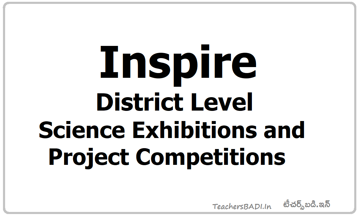 Inspire District Level Science Exhibitions & Project Competitions