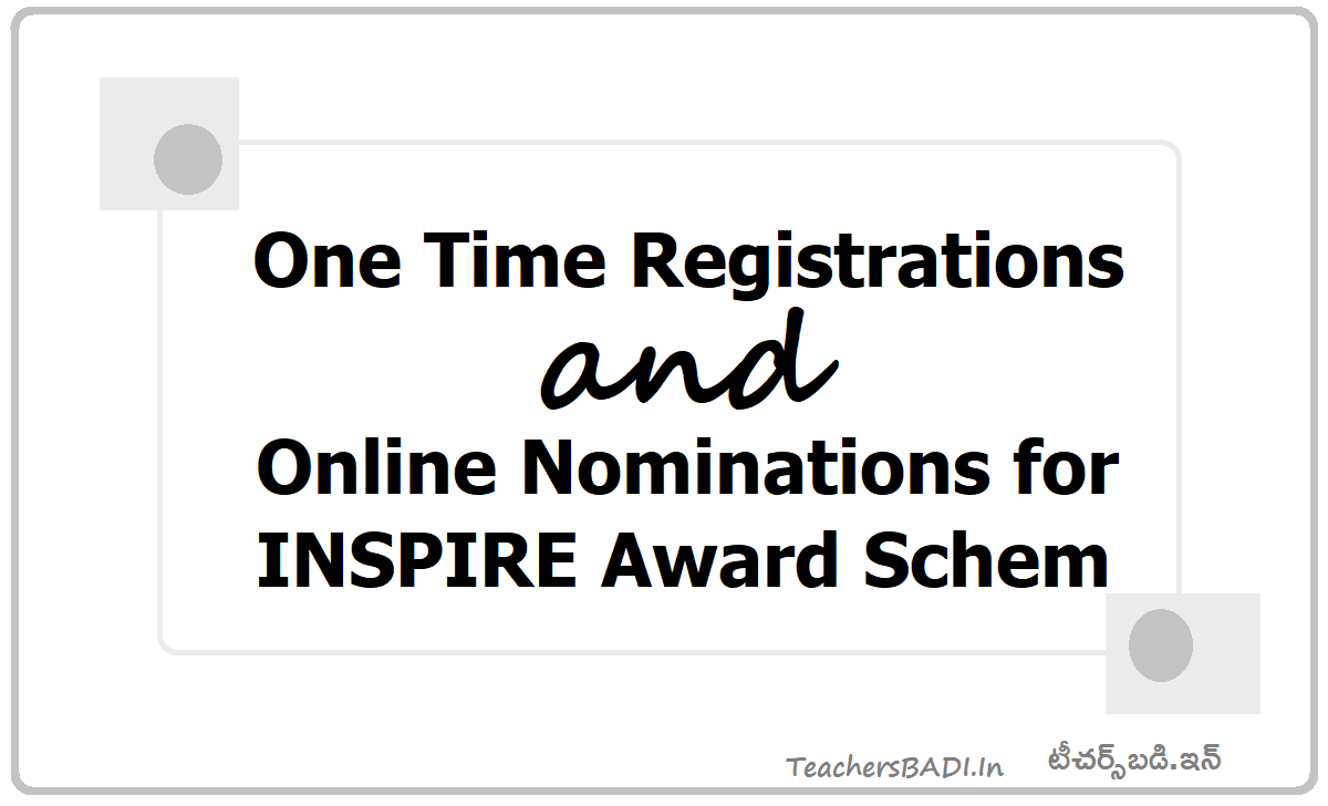 One Time Registrations & Online Nominations for INSPIRE Award Scheme MANAK 2020