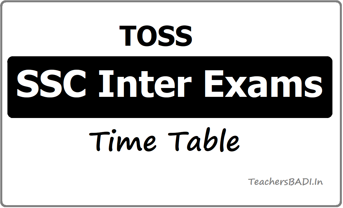 TOSS SSC Inter Exams Time table 2020