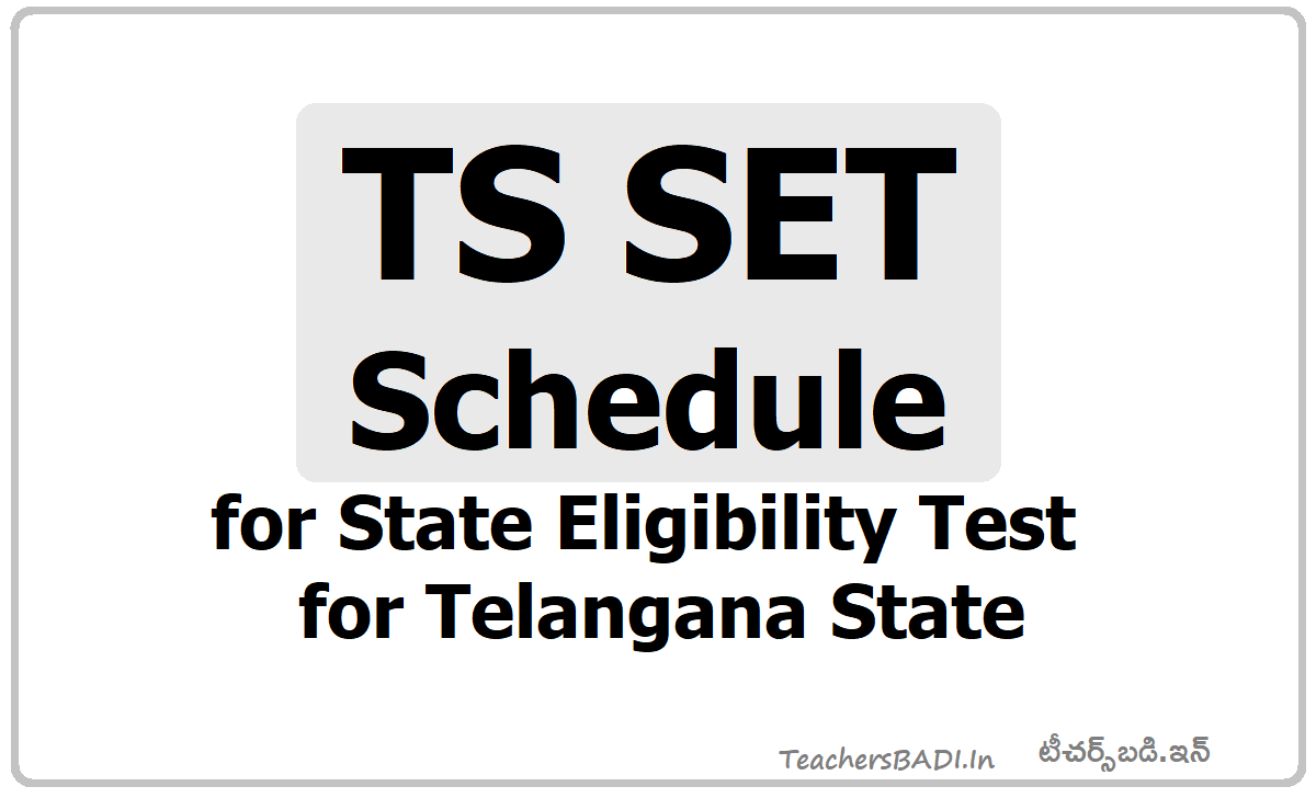 TS SET Schedule & Application Fee and Last date to apply