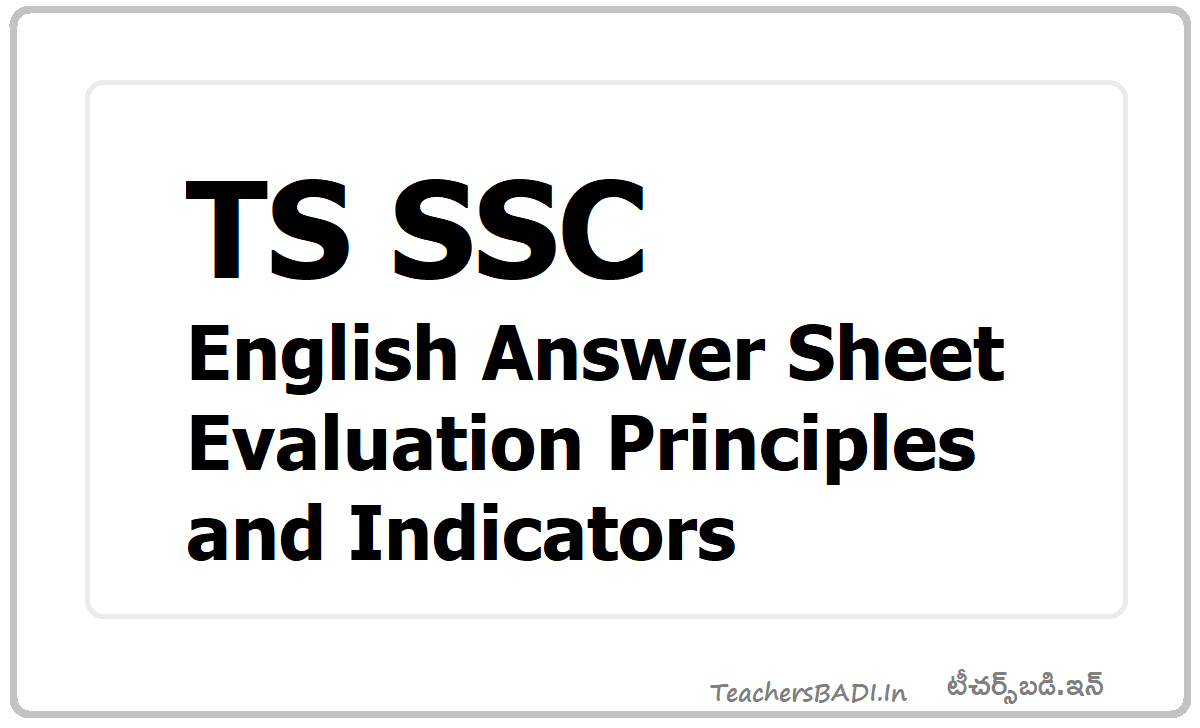 TS SSC English Answer Sheet Evaluation Principles, Indicators