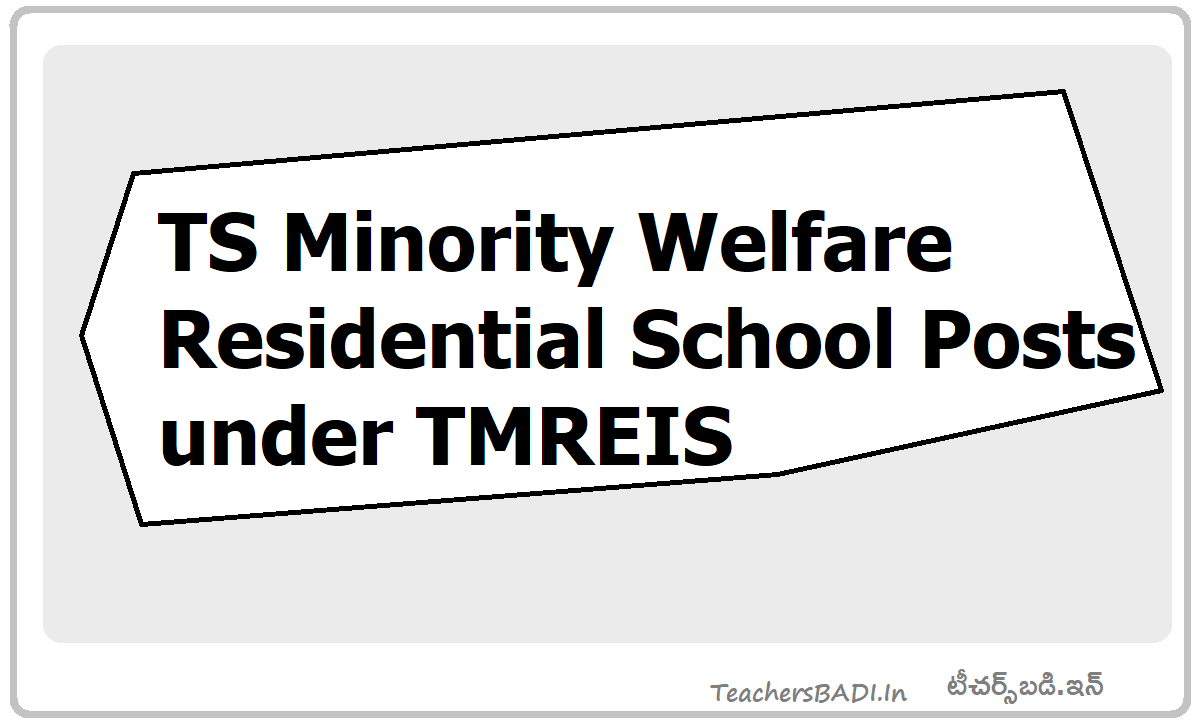 TS to fill Minority Welfare Residential School Posts under TMREIS