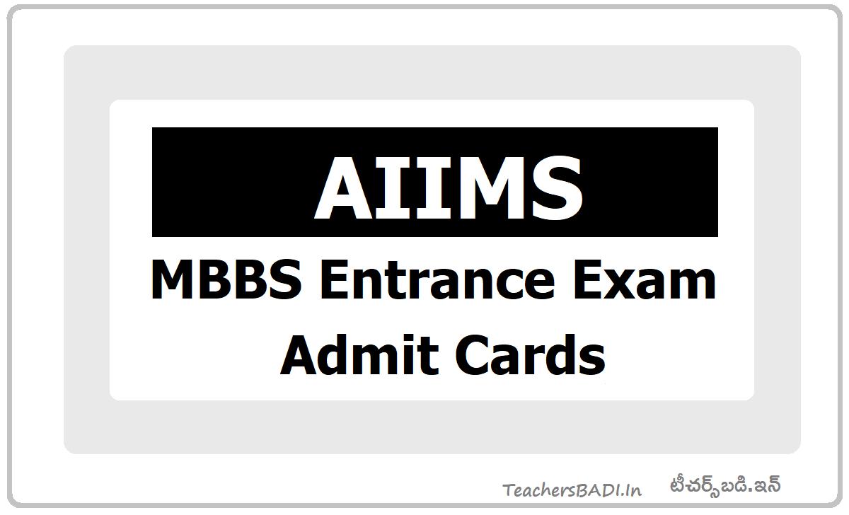 AIIMS MBBS Entrance Exam Admit Cards 2020