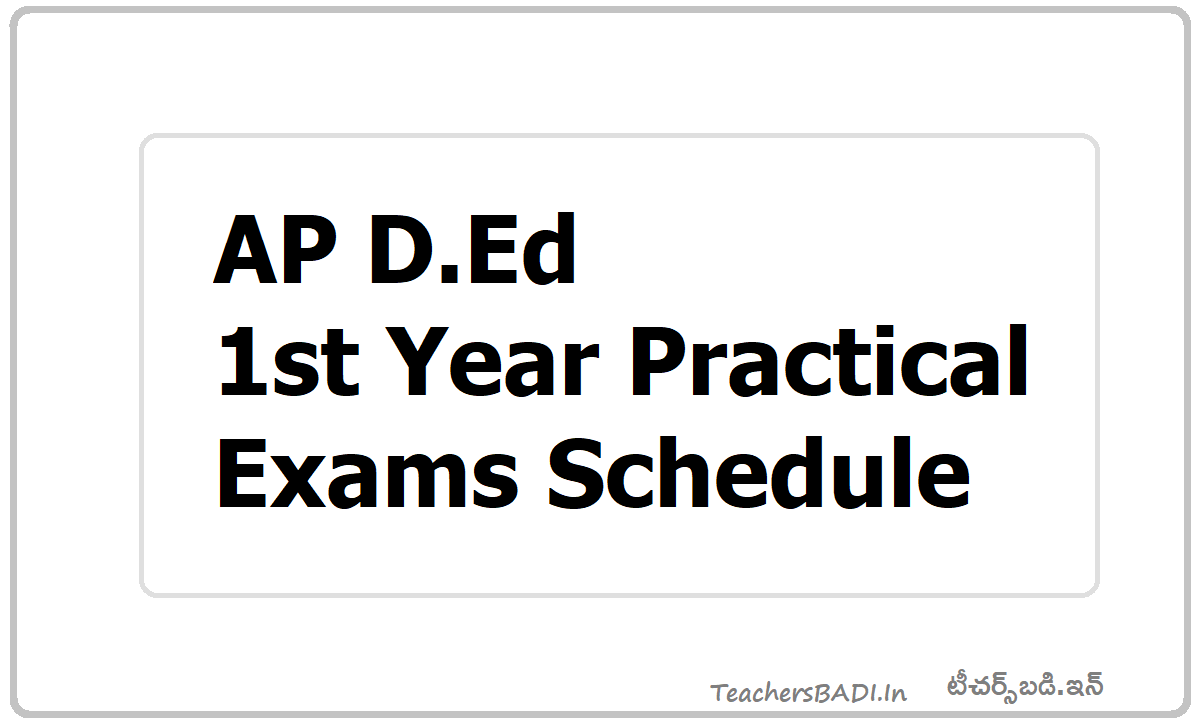 AP D.Ed 1st Year Practical exams Schedule