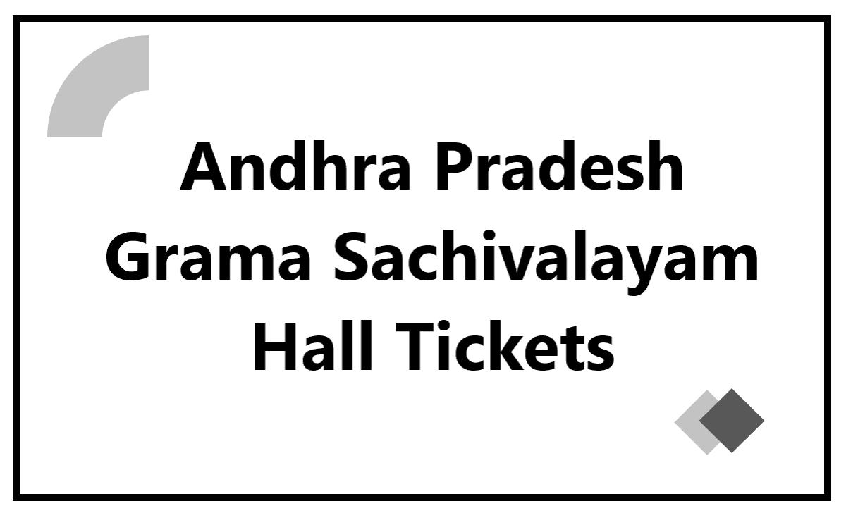 AP Grama Sachivalayam Hall Tickets 2020 for Village & Ward Secretariats Posts