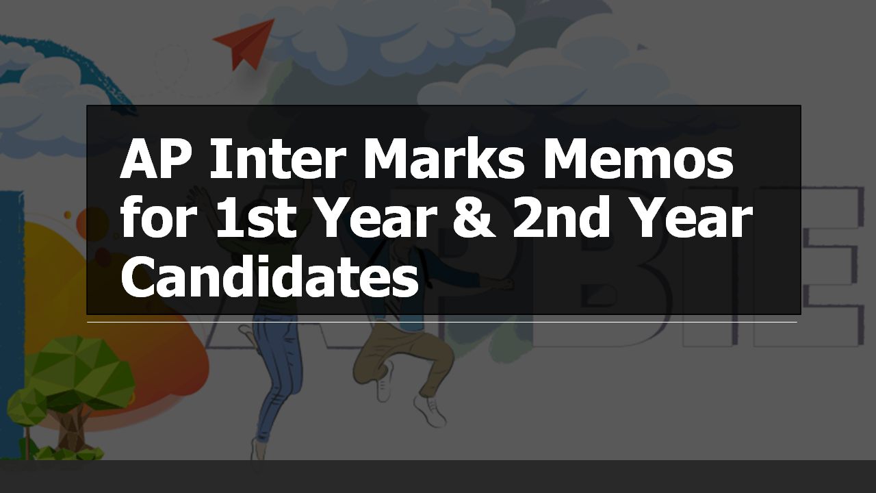 AP Inter Marks Memos for 1st Year and 2nd Year Candidates