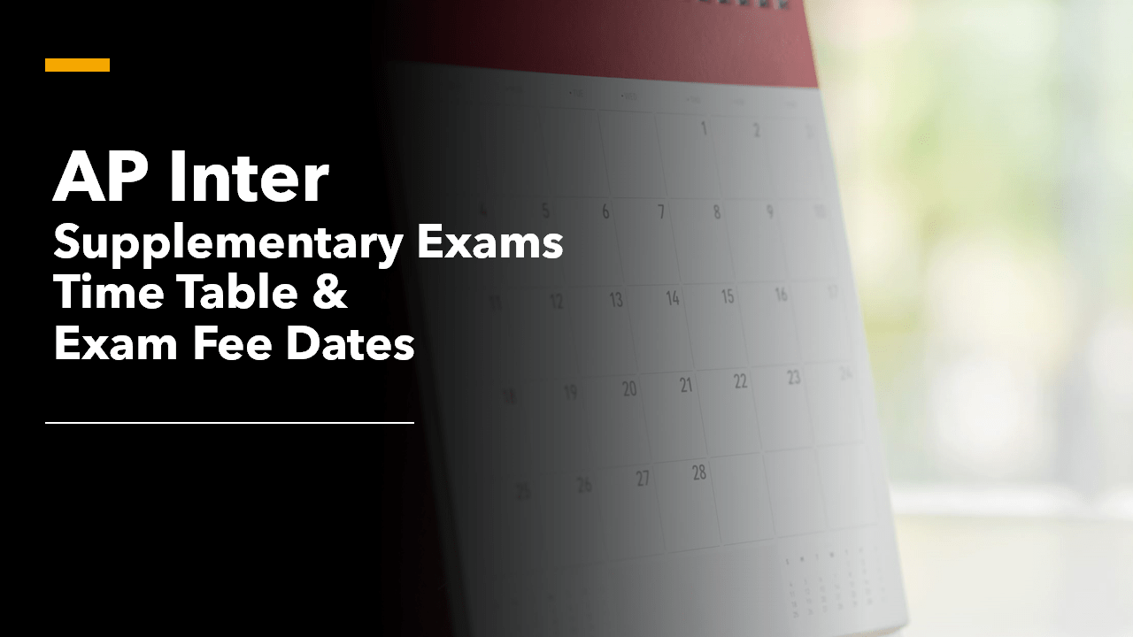 AP Inter Supplementary Exams Time Table & Exam Fee dates 2020