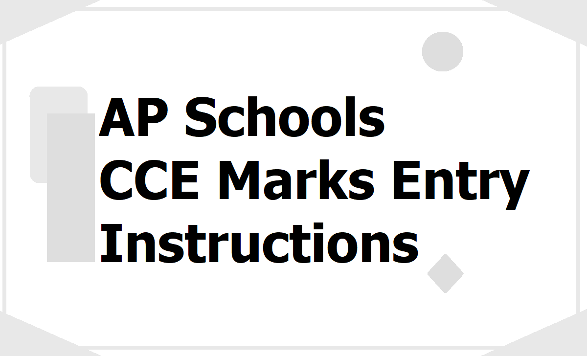 AP Schools CCE Marks Entry Instructions