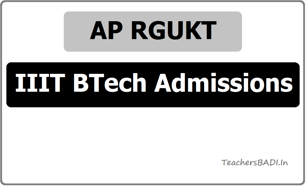 AP RGUKT IIIT BTech Admissions 2020