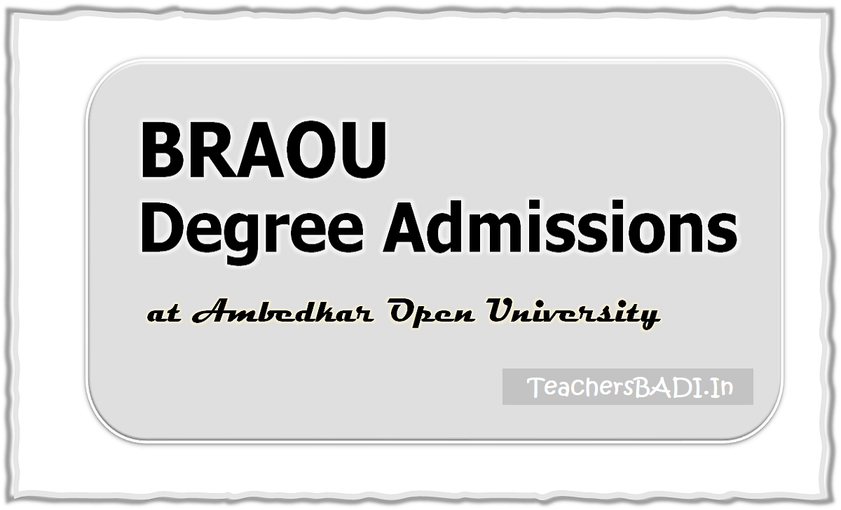 BRAOU Degree Admissions 2020 at Ambedkar Open University