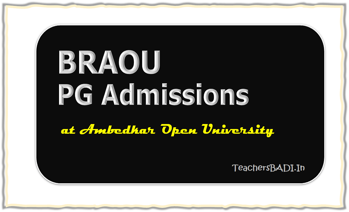 BRAOU PG Diploma Courses Admissions 2020, Apply Online