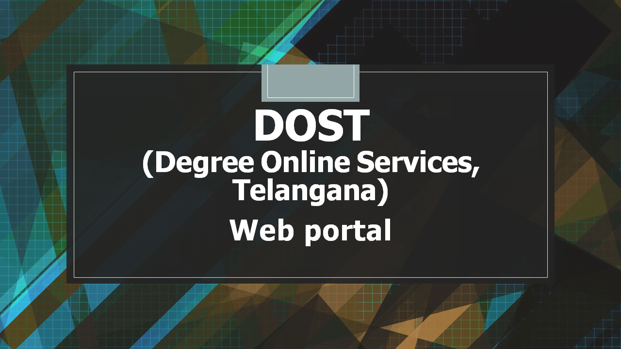 DOST (Degree Online Services,Telangana) Web portal