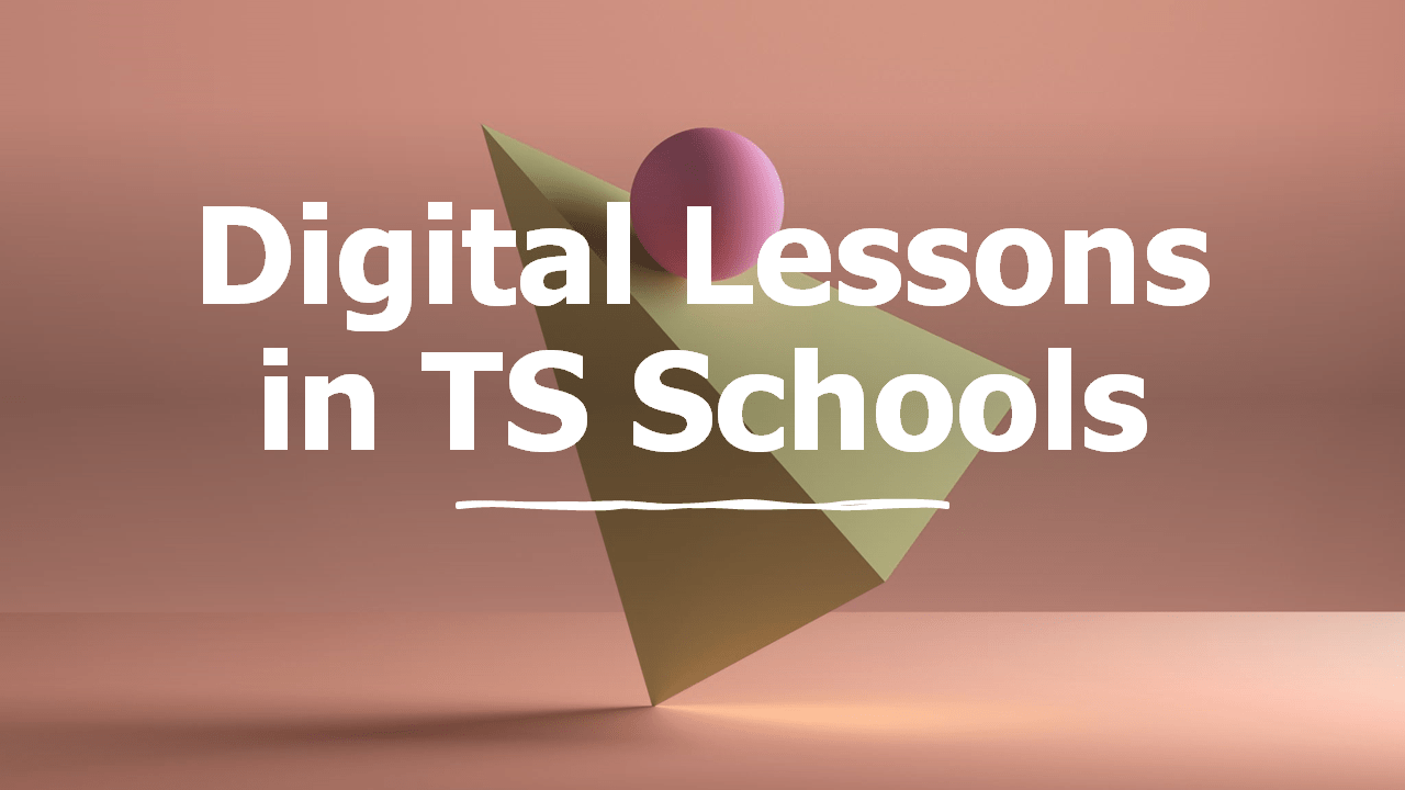 Digital Lessons in TS Smart Schools