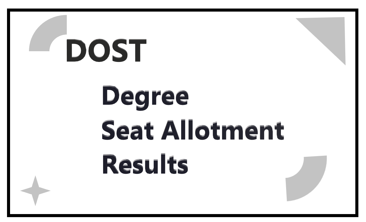 DOST Online Degree Admissions Seat Allotment Results 2020