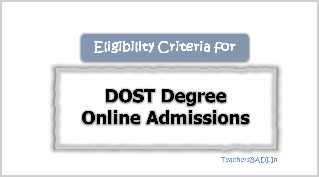 Eligibility Criteria for TS DOST Degree Online Admissions 2020