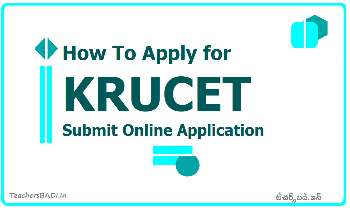 How To Apply for KRUCET 2020 & Submit Online application form