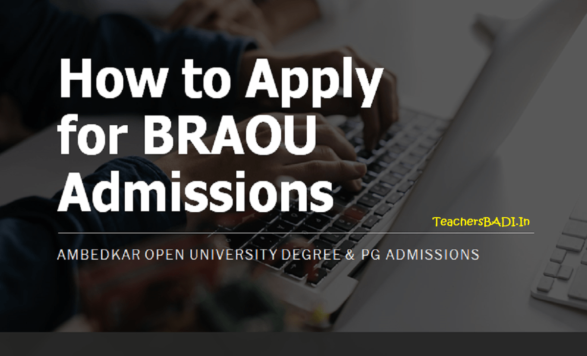 How to apply for BRAOU Degree & PG Admissions 2020 (Ambedkar Open University Distance PG, Degree Admissions)