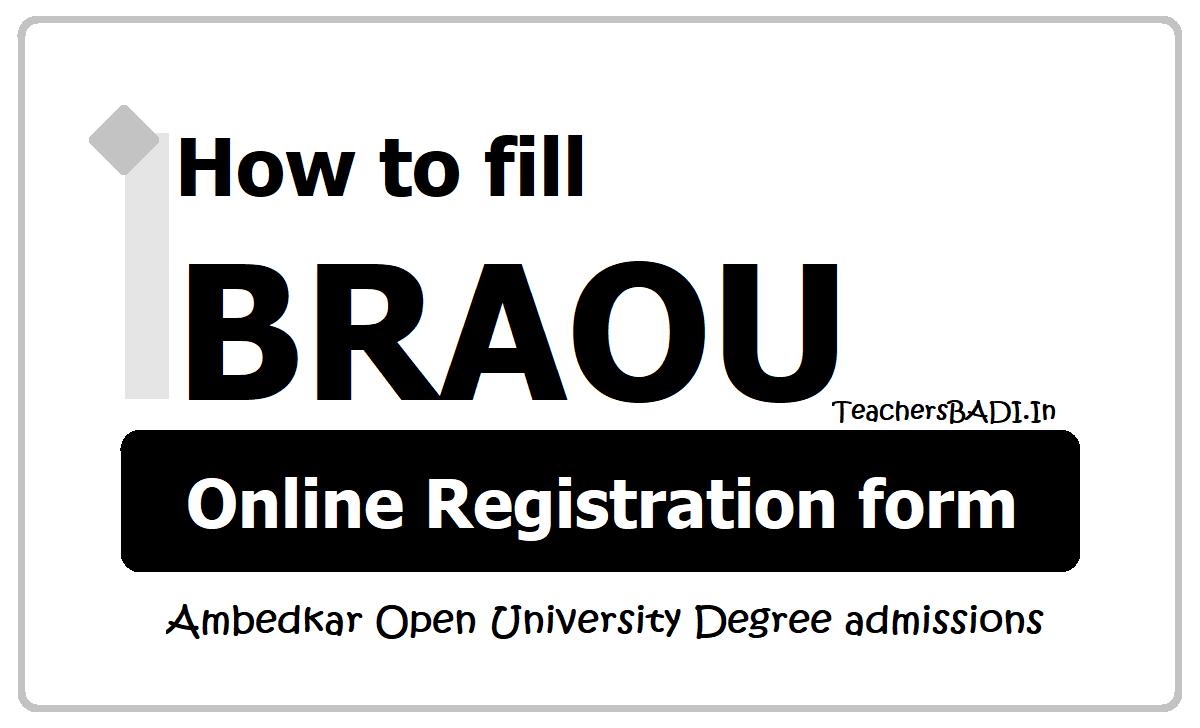 How to fill BRAOU Online Registration form 2020 @ braouonline.in Degree Admissions